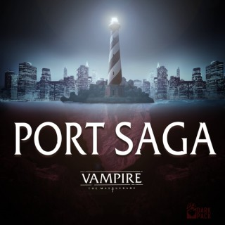 Vampire: The Masquerade Port Saga