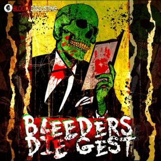 Bleeders DIEgest