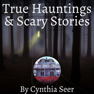 True Hauntings & Scary Stories