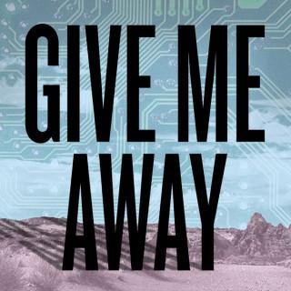 Give Me Away