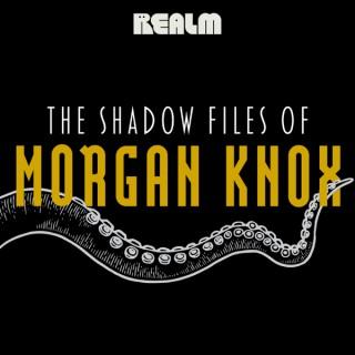 The Shadow Files of Morgan Knox