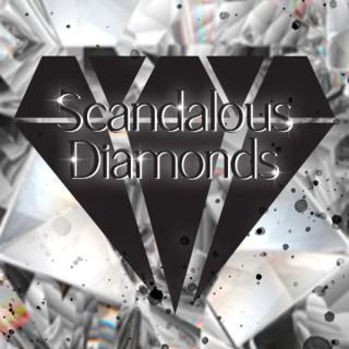 Scandalous Diamonds
