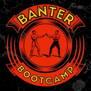 Banter Bootcamp Again