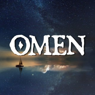 Omen   A Fantasy Audio Drama