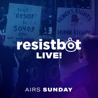 Resistbot Live