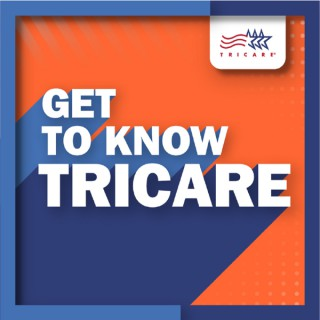 Get to Know TRICARE