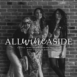 All Wine Aside - The Podcast