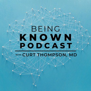 Being Known Podcast