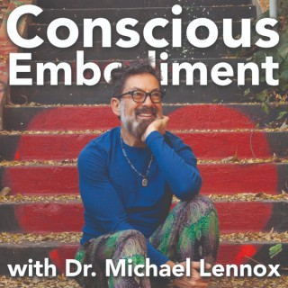 Conscious Embodiment: Astrology and Dreams with Dr. Michael Lennox