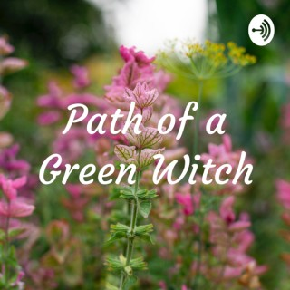 Path of a Green Witch Podcast