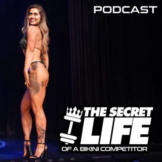 The Secret Life of a Bikini Competitor
