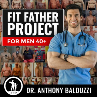 Fit Father Project Podcast