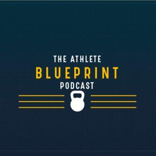 The Athlete Blueprint Podcast
