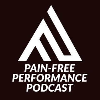Pain-Free Performance Podcast
