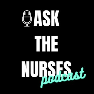 Ask The Nurses
