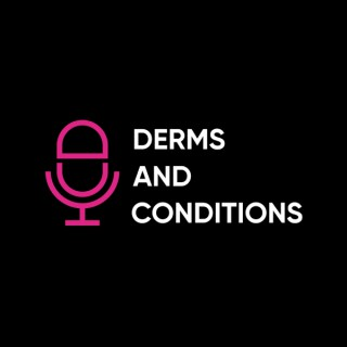 Derms and Conditions