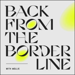 Back From The Borderline | BPD (EUPD) Recovery Podcast