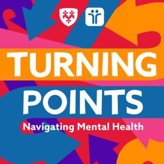 Turning Points: Navigating Mental Health