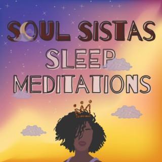 Soul Sistas Sleep Meditations - Guided Meditations for Black Women