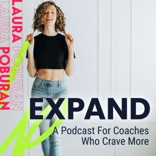 EXPAND Podcast with Laura Poburan