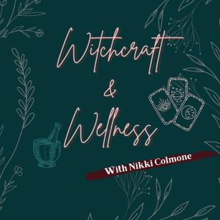 Witchcraft & Wellness