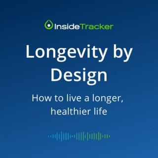 Longevity by Design