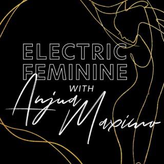 The Electric Feminine