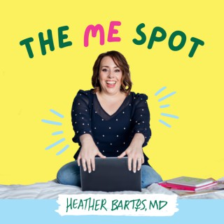 The ME Spot with Dr. Heather Bartos, OBGYN