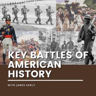 Key Battles of American History