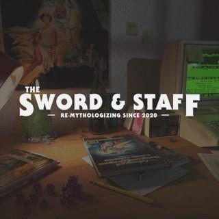 The Sword & Staff