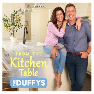 From the Kitchen Table: The Duffys
