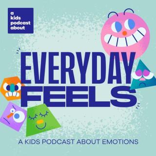 Everyday Feels
