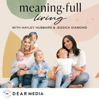 Meaning Full Living