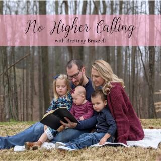 No Higher Calling