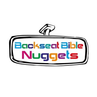 Backseat Bible Nuggets