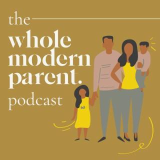 Whole Modern Parent
