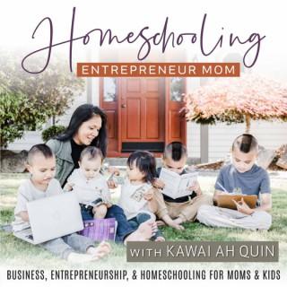 Homeschooling Entrepreneur Mom – Kid Entrepreneurship, Work From Home, Homeschool Basics, Making Money FUN