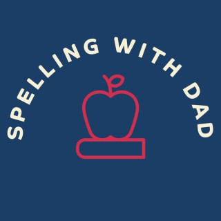 Spelling With Dad