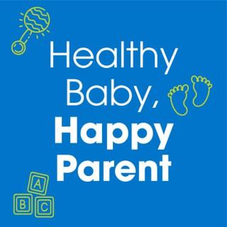 Healthy Baby, Happy Parent