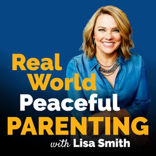 Real World Peaceful Parenting