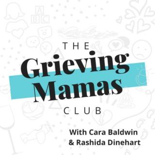 The Grieving Mamas Club