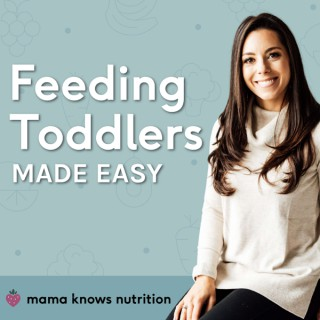 Mama Knows Nutrition: Feeding toddlers made easy