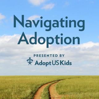 Navigating Adoption: Presented by AdoptUSKids