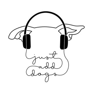 Just Add Dogs Podcast