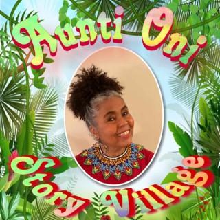 Aunti Oni Story Village *!*