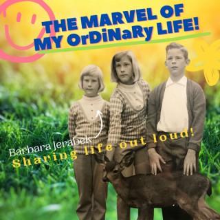 The Marvel of My OrDiNaRy Life!