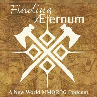 Finding Aeternum | A New World MMORPG Podcast