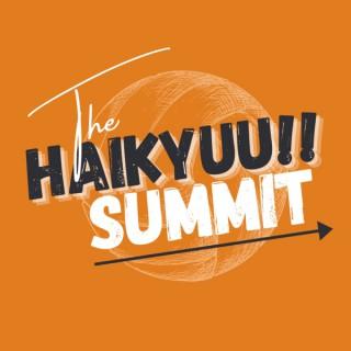 The Haikyuu Summit