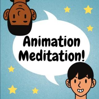 Animation Meditation