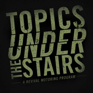 Topics Under The Stairs